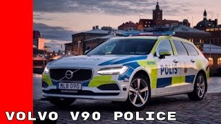 Download New 2017 Volvo V90 Will Be Used For Police Duty In Sweden Video