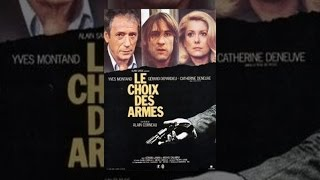 Download Le Choix des Armes Video