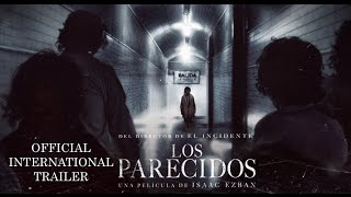 Download International trailer THE SIMILARS (LOS PARECIDOS) - ENGLISH SUBS [HD] Video