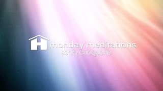 Download Receiving Divine Guidance Mediation with Sonia Choquette ~ Monday Meditations Video