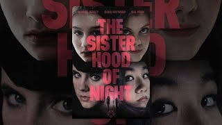 Download The Sisterhood of Night Video