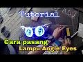 Download Cara Bongkar Reflektor Jupiter Z dan Pasang neon Angle Eyes | How to Video