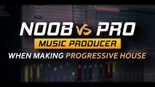 Download ″Noob vs Pro″ Music Producer When Making Progressive House Video