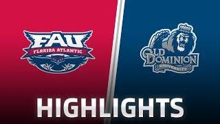 Download Highlights: Florida Atlantic at Old Dominion Video