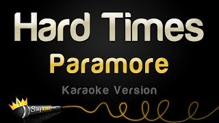 Download Paramore - Hard Times (Karaoke Version) Video