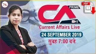 Download Current Affairs Live at 7:00 am | 24 September 2019 | UPSC, SSC, Railway, RBI, SBI, IBPS Video