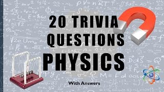 Download 20 Trivia Questions (Physics) No. 1 Video