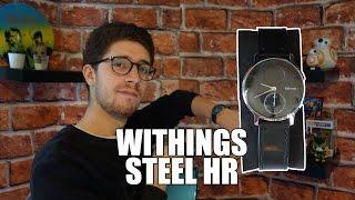 Download Test de la nouvelle SMARTWATCH de Withings, la STEEL HR ! Video