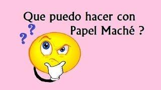 Download Alcancia de Papel Maché paso a paso Video
