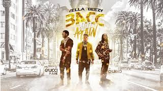 Download Yella Beezy, Quavo, & Gucci Mane - ″Bacc at it Again″ Video