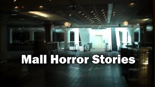 Download 3 Disturbing True Mall Horror Stories Video