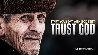 Download TRUST GOD FIRST - One of The Most Inspiring Videos Ever (very powerful!) Video