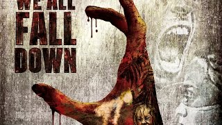 Download We All Fall Down - Official Trailer Video