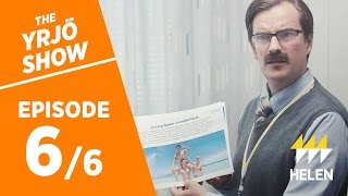 Download The Yrjö Show / Season 2 / Episode 6: The Heat Promise Video