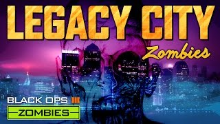 Download Legacy City (Call of Duty Black Ops 3 Zombies) Video