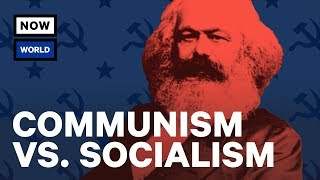 Download Communism vs. Socialism: What's The Difference? | NowThis World Video