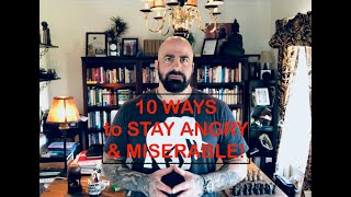Download 10 Ways to Stay Angry & Miserable! Video