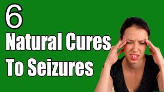 Download How to Cure Seizures Naturally || 6 Natural Cures To Seizures | Seizures Treatment Video