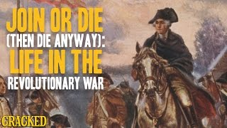 Download Join Or Die (Then Die Anyway): Life In The Revolutionary War Video