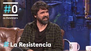 Download LA RESISTENCIA - Entrevista a Gorka Urbizu | #LaResistencia 08.05.2018 Video
