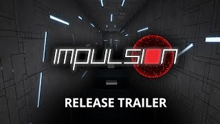 Download IMPULSION - Release Trailer Video
