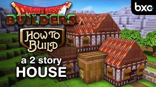 Download Dragon Quest Builders - How to build a 2 story house (simple) Video