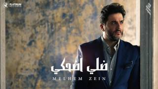 Download ملحم زين - ضلي اضحكي | Melhem Zein - Dalle D7ake Video