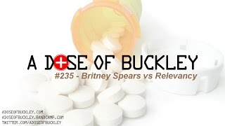 Download Britney Spears vs Relevancy - A Dose of Buckley Video