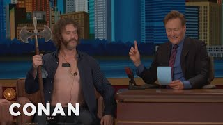 Download Why T.J. Miller Is Shirtless With A Battle Axe - CONAN on TBS Video