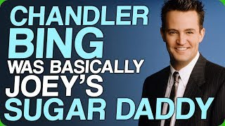 Download Chandler Bing Was Basically Joey's Sugar Daddy (The Ultimate Wing Daddy) Video