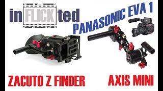 Download Panasonic AU-EVA1 Zacuto Zfinder and Axis Mini Review Video