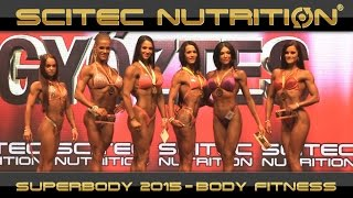 Download SUPERBODY 2015 - BODY FITNESS Video