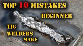 Download TFS: Top 10 Mistakes Beginner TIG Welders Make Video