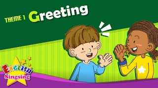Download Theme 1. Greeting - Good morning. Good bye. | ESL Song & Story - Learning English for Kids Video