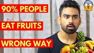 Download 6 Reasons You Are Eating Fruits the Wrong Way Video