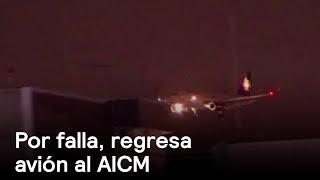 Download Por falla, regresa avión al AICM tras volar tres horas - Las Noticias con Danielle Video