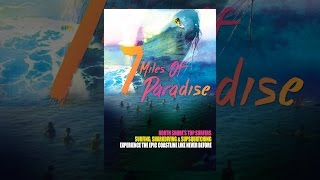 Download 7 Miles of Paradise Video