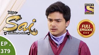 Download Mere Sai - Ep 379 - Full Episode - 7th March, 2019 Video