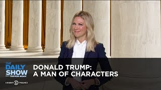 Download Donald Trump: A Man of Characters: The Daily Show Video