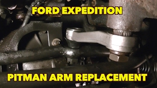 Download Pitman Arm Replacement...It can be done...Just Simple tools. 2000 Expedition 4X4 Video