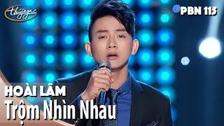 Download Hoài Lâm - Trộm Nhìn Nhau (Trầm Tử Thiêng) PBN 115 Video