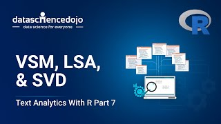 Download Introduction to Text Analytics with R: VSM, LSA, & SVD Video