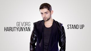 Download Gevorg Harutyunyan - Stand Up Depi Evratesil 2018 Video