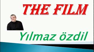 Download THE FİLM & Yılmaz ÖZDİL Video