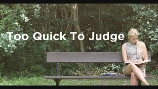 Download Too Quick To Judge (Touching Short-Film) Video