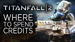 Download Best Way to Spend Credits in Titanfall 2 Video