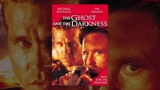 Download The Ghost and The Darkness Video