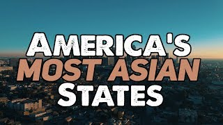 Download The 10 MOST ASIAN STATES in AMERICA Video