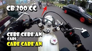 Download CB CB AN CARI CABECABEAN - RIDING HAPPY WITH CB HEREX 200 CC Video