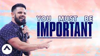 Download You Must Be Important   Savage Jesus   Pastor Steven Furtick Video